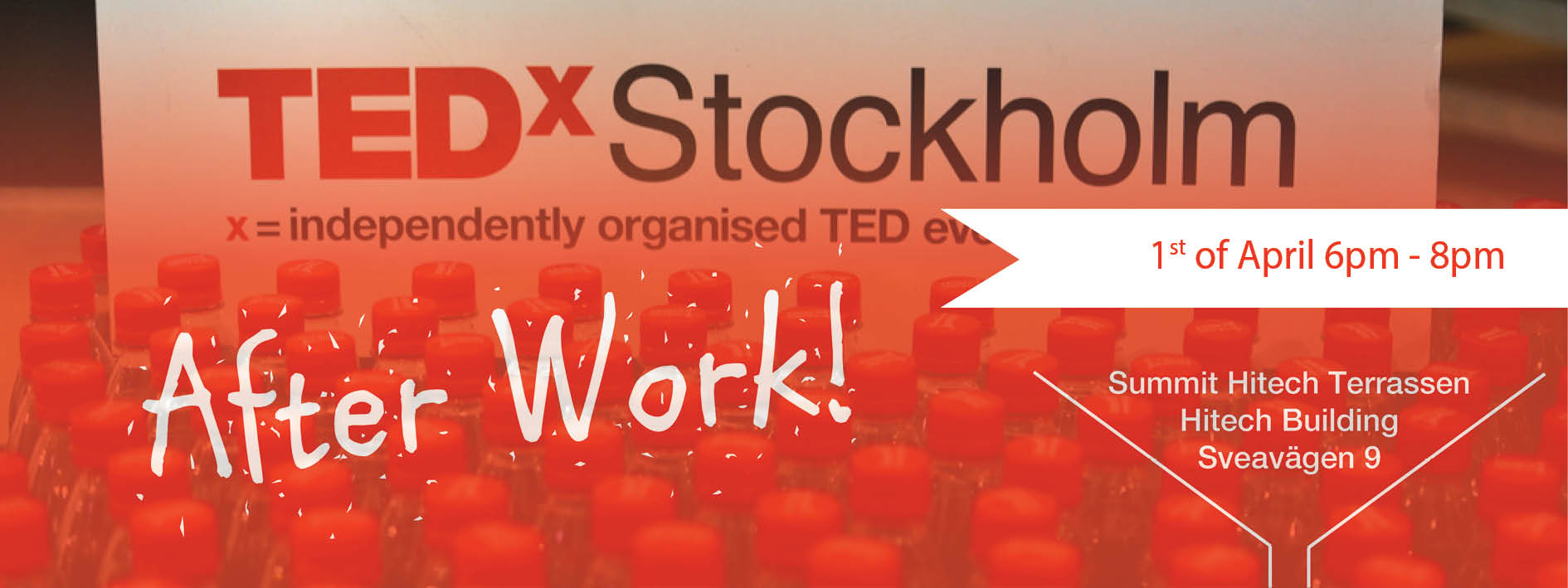 TEDXSTOCKHOLM AFTERWORK – 1st of April 2015